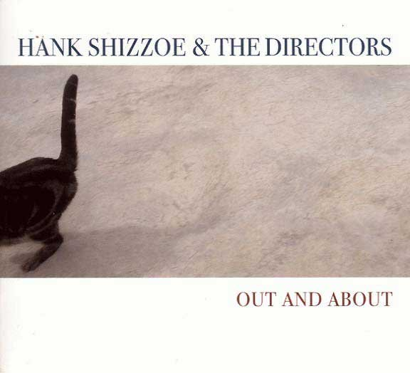 Hank Shizzoe & The Directors