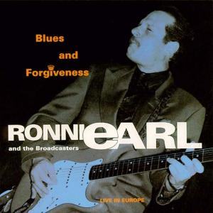 CCD 11042 Ronnie Earl - Blues And Forgiveness - Live In Europe '93