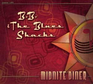 CCD 11070 B.B. & The Blues Shacks - Midnite Diner