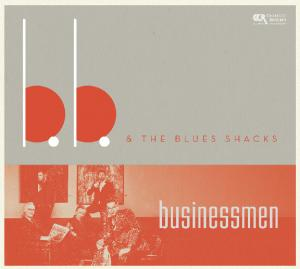 CCD 11108 B.B. & The Blues Shacks - Businessmen