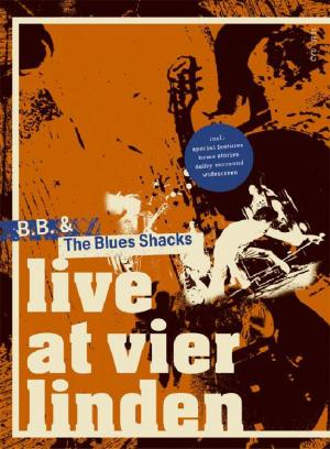 CVD 5001 B.B. & The Blues Shacks - Live At Vier Linden