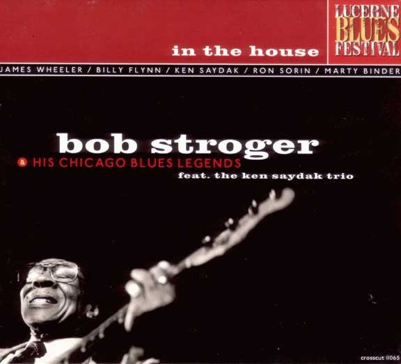 Bob Stroger & His Chicago Blues Legends