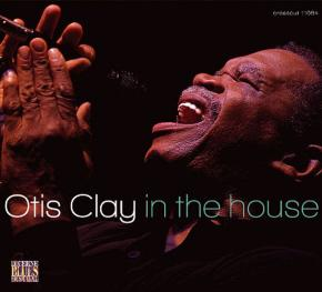 Otis Clay In The House - Live at Lucerne Vol.7