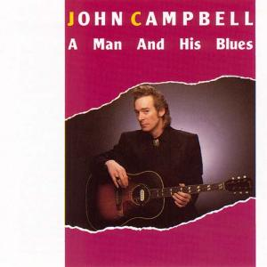 CCD 11019 John Campbell - A Man And His Blues