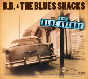 CCD 11079 B.B. & The Blues Shacks - Blue Avenue