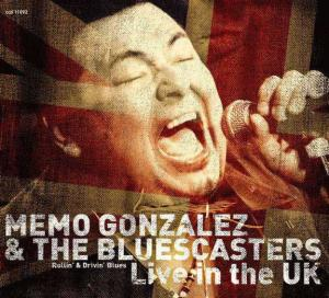 CCD 11092 Memo Gonzalez & The Bluescasters - Live In The UK