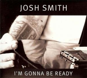 CCD 11101 Josh Smith - I'm Gonna Be Ready