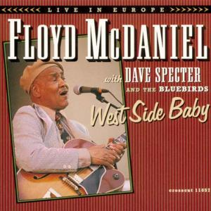 CCD 11057 Floyd McDaniel - West Side Baby - Live In Europe '94