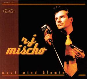 CCD 11062 R.J. Mischo - West Wind Blowin'