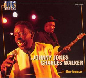 CCD 11066 Johnny Jones & Charles Walker - In The House - Live At Lucerne Vol.2
