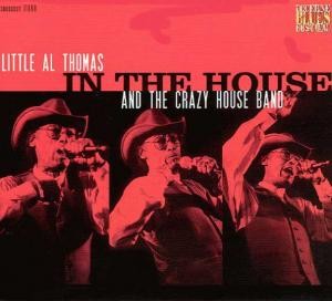 CCD 11068 Little Al Thomas & The Crazy House Band - In The House – Live At Lucerne Vol.3