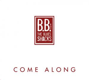 CCD 11106 B.B. & The Blues Shacks - Come Along